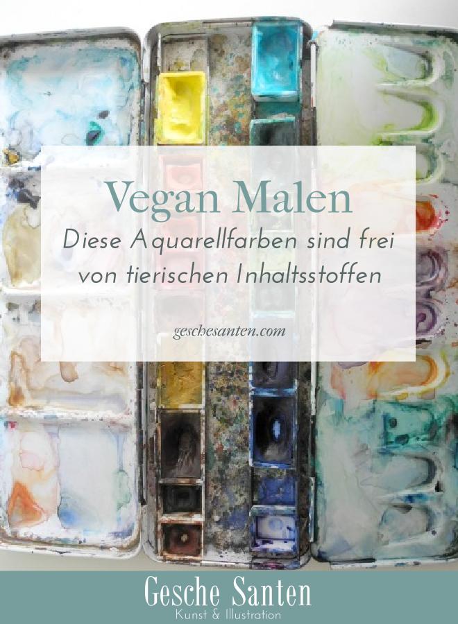 Vegan Malen - tierproduktfreie Aquarellfarben | Gesche Santen Blog