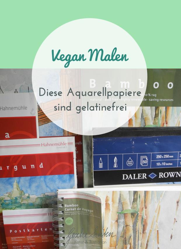 Vegan malen – Diese Aquarellpapiere sind gelatinefrei ~ vegan art supplies Gesche Santen