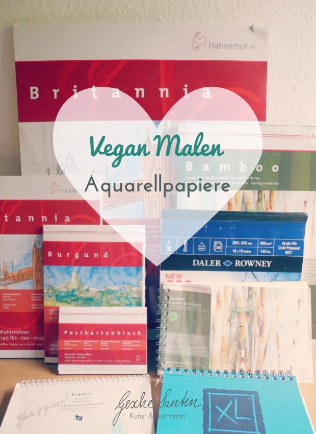 Vegan malen – Aquarellpapiere | Gesche Santen