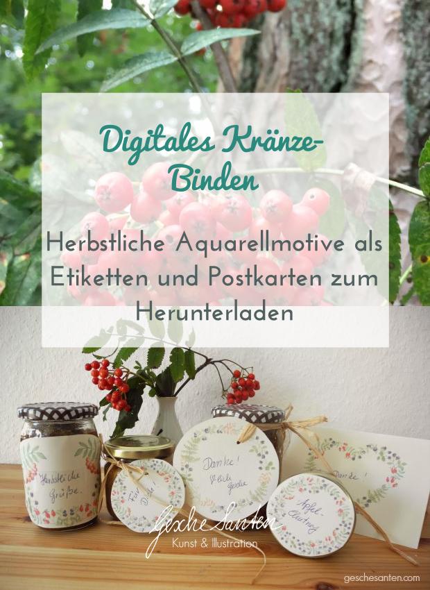 Digitales Kränze-Binden -Herbstliche Aquarellmotive als Etiketten und Postkarten zum Herunterladen| Gesche Santen Blog