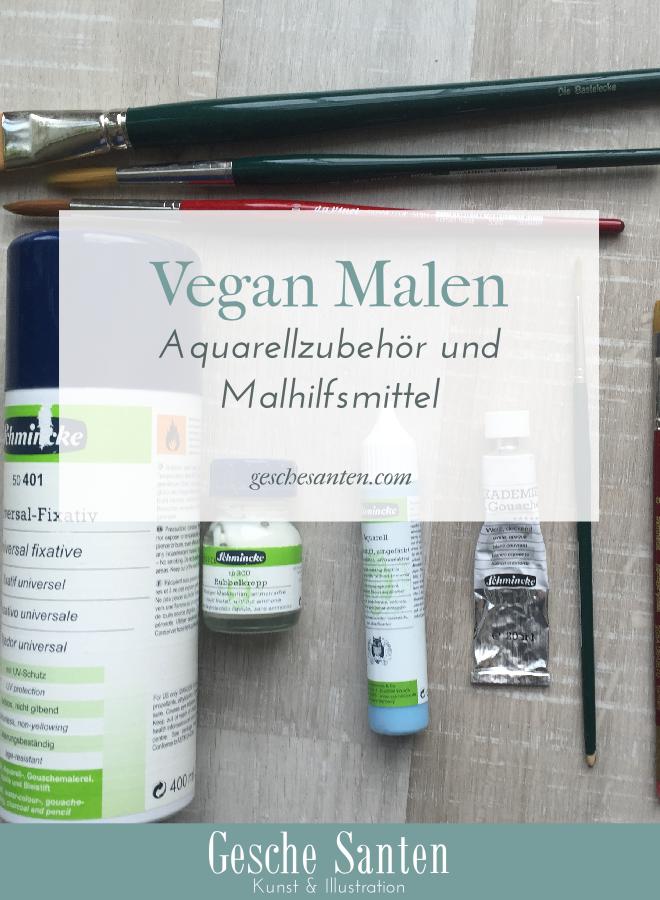 Vegan Malen - Aquarellzubehör und Malmittel | Gesche Santen Blog