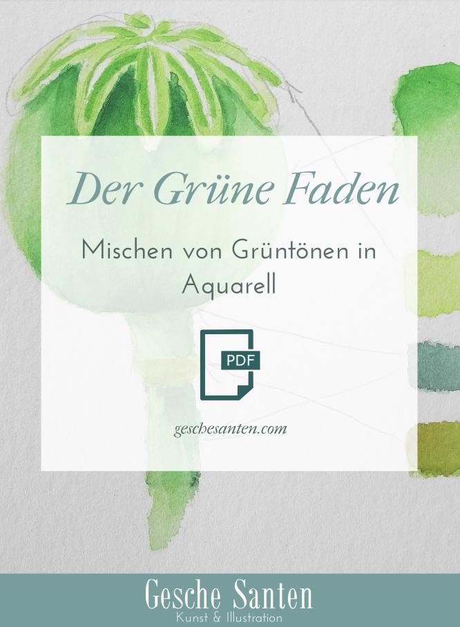 Grün mischen in Aquarell - Tipps und Tutorial- Lade Dir GRATIS den Leitfaden als PDF herunter