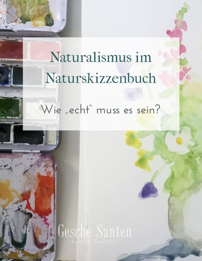 """Naturalismus im Naturskizzenbuch – Wie """"echt"""" muss es sein? Mehr Spaß, weniger Angst - Das Naturskizzenbuch als Ausdruck Deiner selbst Gesche Santen Blog"""