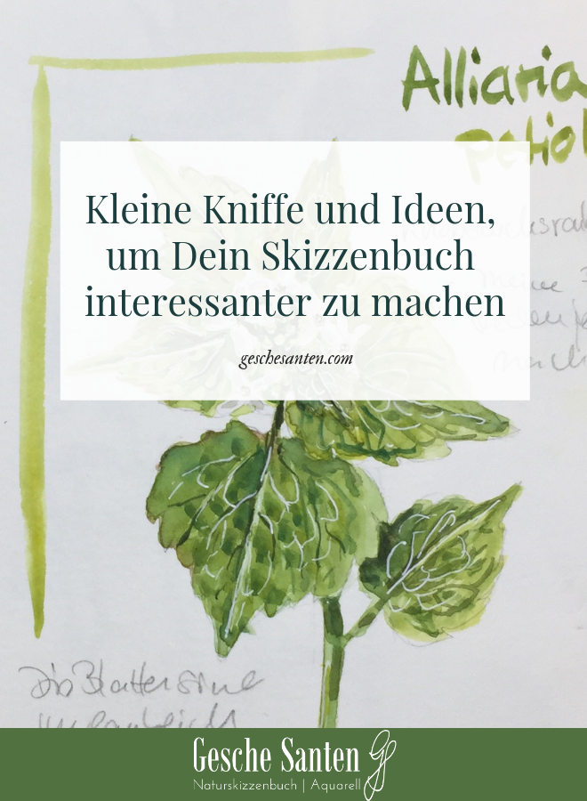 Skizzenbuch Tipps und Ideen - Gesche Santen