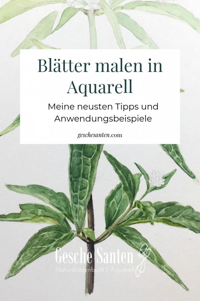 Blätter malen in Aquarell –Techniken und Anwendungsbeispiele Male naturalistische Blätter in Aquarell, Schritt für Schritt Beispiele und Prozessfotos
